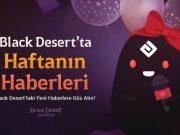 Mobil Delisi-black-desert-evreninde-yeni-guncellemeler-ile-maceracilara-degerli-avantajlar